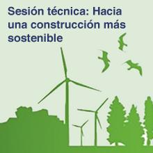 Hacia una construcción más sostenible