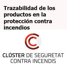 Trazabilidad de los productos en la protección contra incend