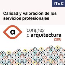La calidad y la valoración de los servicios profesionales