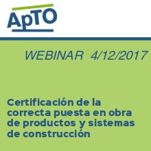 Certificación de la correcta puesta en obra de productos y s
