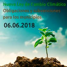 Jornada La nueva Ley de Cambio Climático: Obligaciones y sub