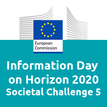 Information and Networking Days on Horizon 2020 – Societal Challenge 5