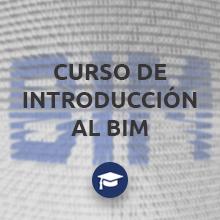 Vuelve el Curso de Introducción al BIM