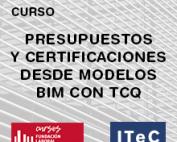 El ITeC y la Fundación Laboral de la Construcción lanzan un curso sobre BIM y TCQ