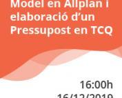 Últim webinar de l'any: Model en Allplan i elaboració d'un Pressupost en TCQ