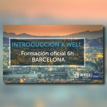 Wellness i sostenibilitat a la nova edició del curs d'Introducció a WELL