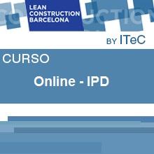 Curso de contratación colaborativa LeanIPD-Lean Desarrollo integrado de proyectos