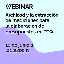 Webinar: Archicad y la extracción de mediciones para la elaboración de presupuestos en TCQ