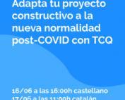 Adapta tu proyecto constructivo a la nueva normalidad post-COVID con TCQ