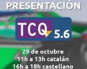 Presentamos online las novedades de la nueva versión 5.6 de TCQ